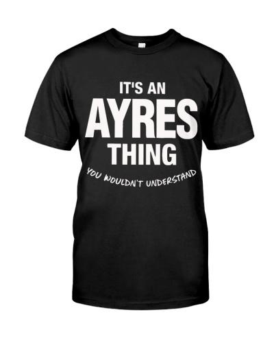 Ayres Thing Name Family Funny Shirts
