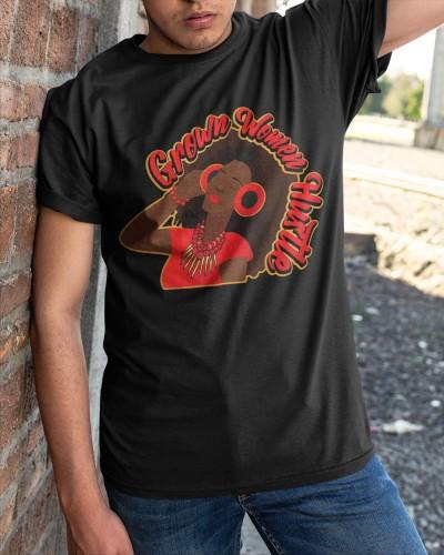 Grown Women Hustle Shirt Merch