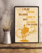 I Play Guitar Because I Like It 11x17 Poster lifestyle-poster-3