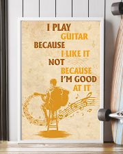 I Play Guitar Because I Like It 11x17 Poster lifestyle-poster-4