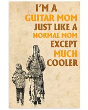 I'm A Guitar Mom Just Like A Normal Mom 11x17 Poster front