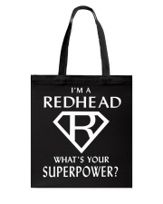 I AM A REDHEAD - WHAT'S YOUR SUPERPOWER Tote Bag thumbnail
