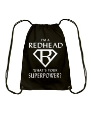 I AM A REDHEAD - WHAT'S YOUR SUPERPOWER Drawstring Bag thumbnail