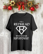 I AM A REDHEAD - WHAT'S YOUR SUPERPOWER Classic T-Shirt lifestyle-holiday-crewneck-front-2