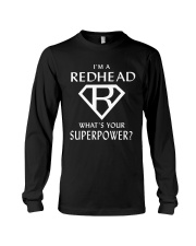 I AM A REDHEAD - WHAT'S YOUR SUPERPOWER Long Sleeve Tee thumbnail