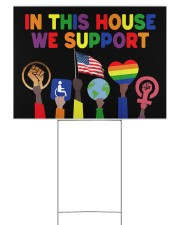 LGBT In this house we support yard sign Yard Signs tile