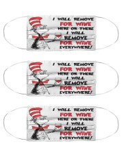 Dr Seuss I will remove for wine here or there Cloth Face Mask - 3 Pack front