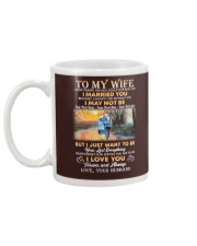 To my wife I didn't marry you so I could live Mug back