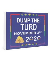 Dump the turd November 3rd 2020 yard sign 24x16 Gallery Wrapped Canvas Prints thumbnail