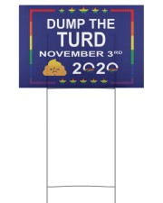 Dump the turd November 3rd 2020 yard sign 18x12 Yard Sign back