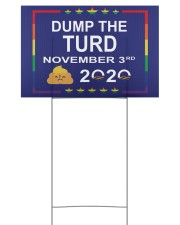 Dump the turd November 3rd 2020 yard sign 18x12 Yard Sign front