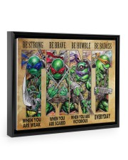 TMNT be strong be brave be humble be badass poster Floating Framed Canvas Prints Black tile