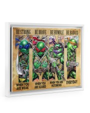 TMNT be strong be brave be humble be badass poster Floating Framed Canvas Prints White tile