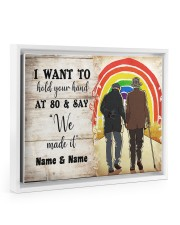 LGBT I want to hold your hand at 80 poster 14x11 White Floating Framed Canvas Prints thumbnail