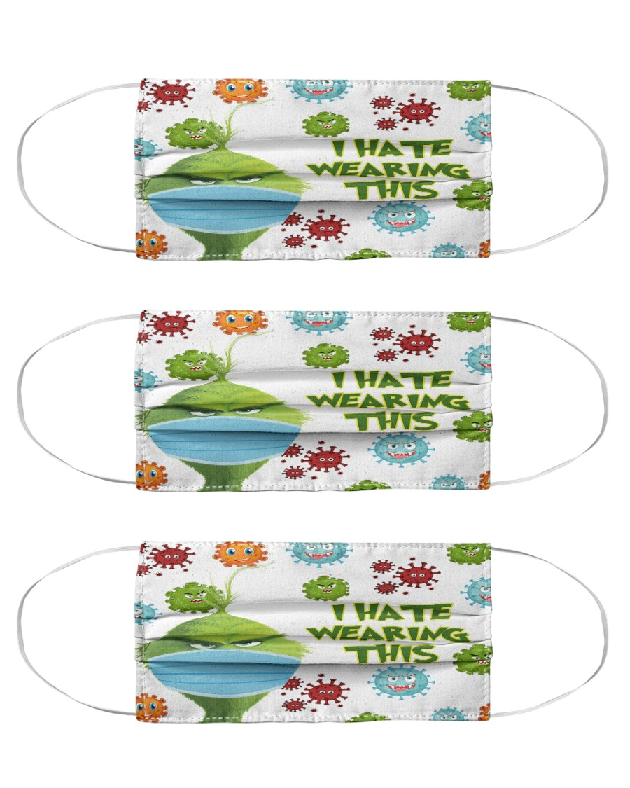 Grinch I hate wearing this mask Cloth Face Mask - 3 Pack