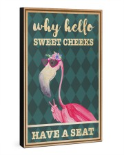 Flamingo why hello sweet cheeks have a seat poster 24x36 Gallery Wrapped Canvas Prints thumbnail