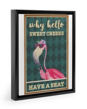 Flamingo why hello sweet cheeks have a seat poster 11x14 Black Floating Framed Canvas Prints thumbnail