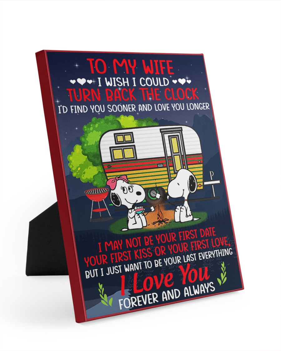 Snoopy my wife I could turn back the clock canvas 8x10 Easel-Back Gallery Wrapped Canvas