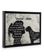 You are not just a cane corso my sanity poser Floating Framed Canvas Prints Black tile