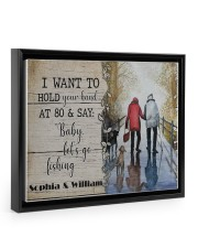 Fishing I want to hold your hand poster 14x11 Black Floating Framed Canvas Prints front