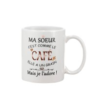 Ma soeur cest comme le cafe mug Mug front