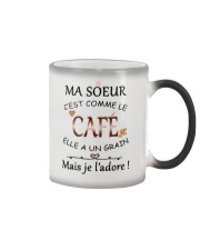Ma soeur cest comme le cafe mug Color Changing Mug thumbnail