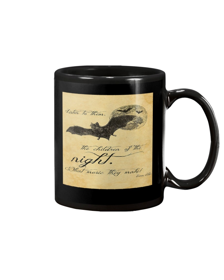 Listen to them the children of the night mug Mug
