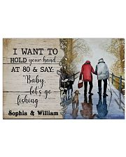 Fishing I want to hold your hand at 80 poster 24x16 Poster front