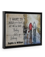 I want to hold your hand at 80 and say baby poster 14x11 Black Floating Framed Canvas Prints thumbnail