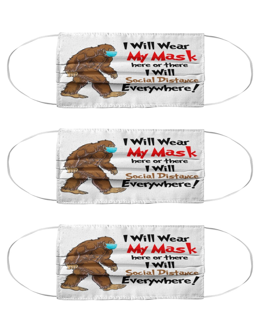 Bigfoot I will wear my mask here or there Cloth Face Mask - 3 Pack