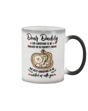 Dear daddy this christmas i'll be snuggled up mug Color Changing Mug thumbnail