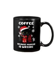 Black cat coffee because murder is wrong mug Mug front