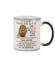 Lion To my dear Son-In-Law I didn't give you mug Color Changing Mug thumbnail