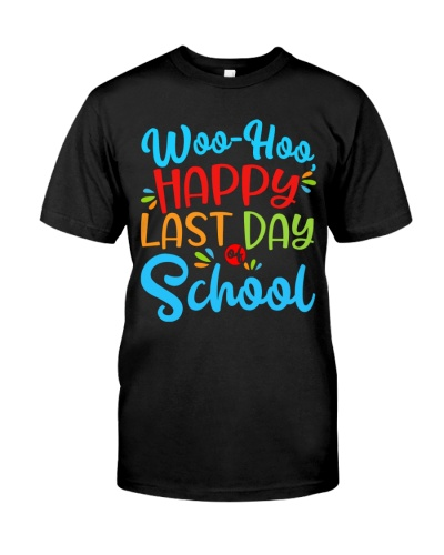 HAPPY LAST DAY OF SHOOL