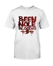 BEEN NOLE BLOODED Classic T-Shirt front