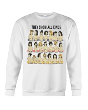 They Show All Kinds Crewneck Sweatshirt thumbnail