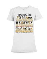 They Show All Kinds Premium Fit Ladies Tee thumbnail