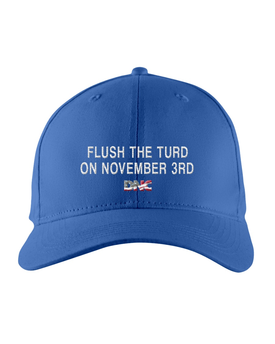 Flush the Turd  on November 3rd  Embroidered Hat