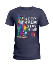 KEEP CALM STAY HOME Ladies T-Shirt thumbnail