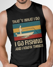 I go fishing and i know things Sleeveless Tee garment-tshirt-tanktop-detail-front-chest-01