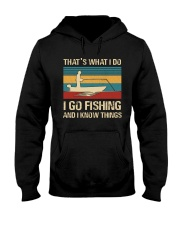 I go fishing and i know things Hooded Sweatshirt thumbnail