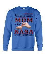 Mom and Nana and i rock them both Crewneck Sweatshirt thumbnail