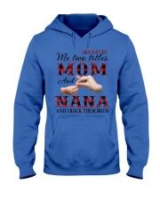 Mom and Nana and i rock them both Hooded Sweatshirt thumbnail