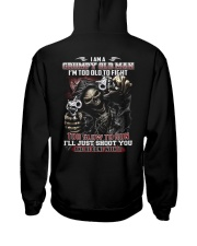I'm too old to fight i just shoot you Hooded Sweatshirt thumbnail