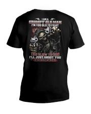 I'm too old to fight i just shoot you V-Neck T-Shirt thumbnail