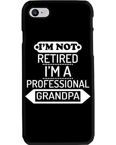 I'm Not Retired I 'm A Professional Grandpa