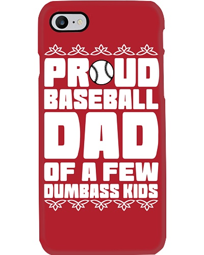 Proud Baseball Dad Of A few Dumbass Kids