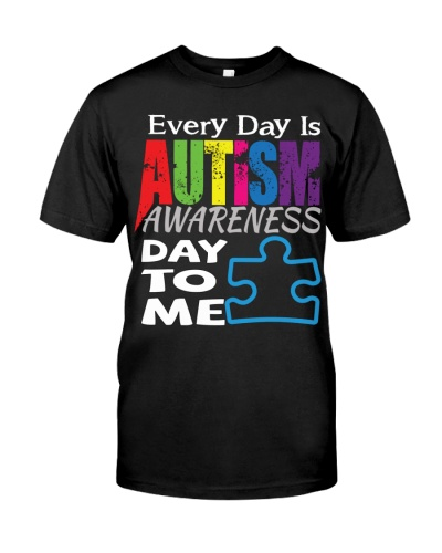 Every Day is AUTISM Awareness Day to me