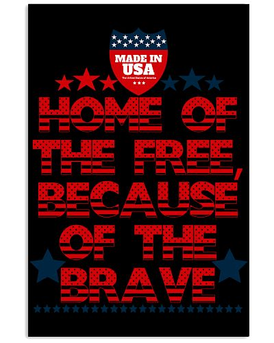 Home Of The -- Because Of The Brave