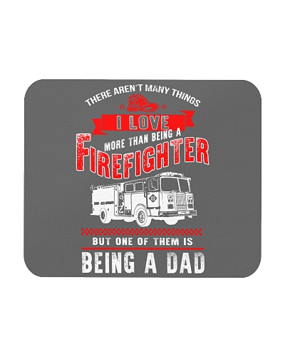 DAD MORE THAN A FIREFIGHTER